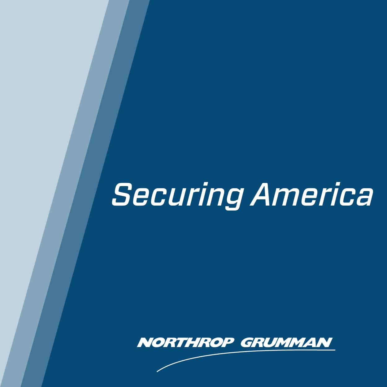 Northrop Grumman - Securing America